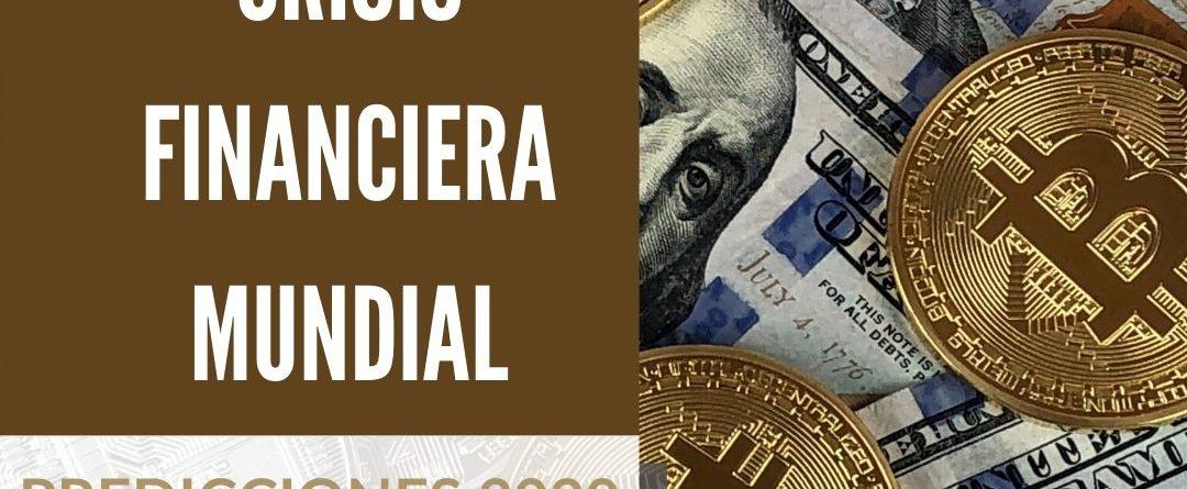 Crisis Financiera Mundial 2020